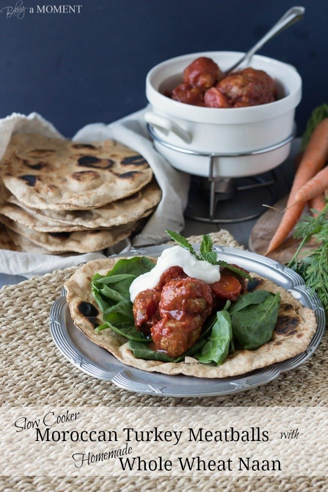 Slow Cooker Morroccan Turkey Meatballs with Homemade Whole Wheat Naan | Baking a Moment