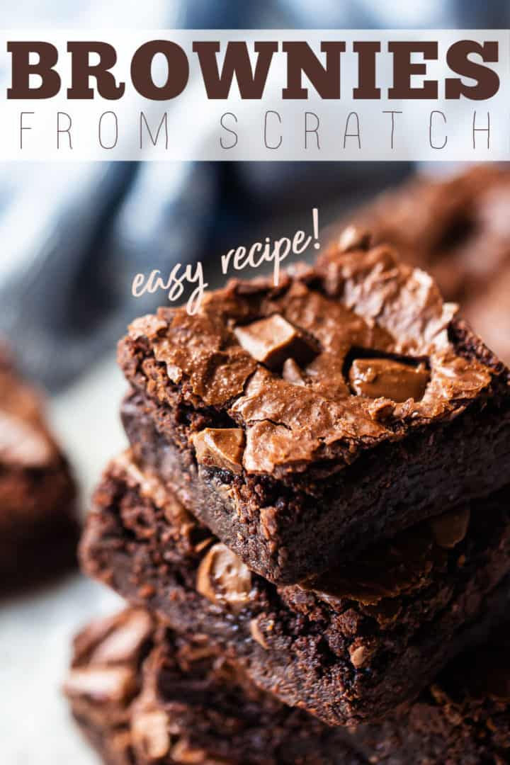 "Close-up image of a stack of fudgy brownies with a text overlay that reads ""Brownies from Scratch, Easy Recipe."""