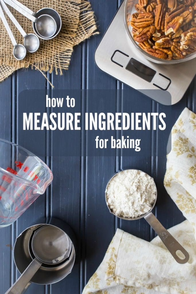 Accurately measure ingredients for baking