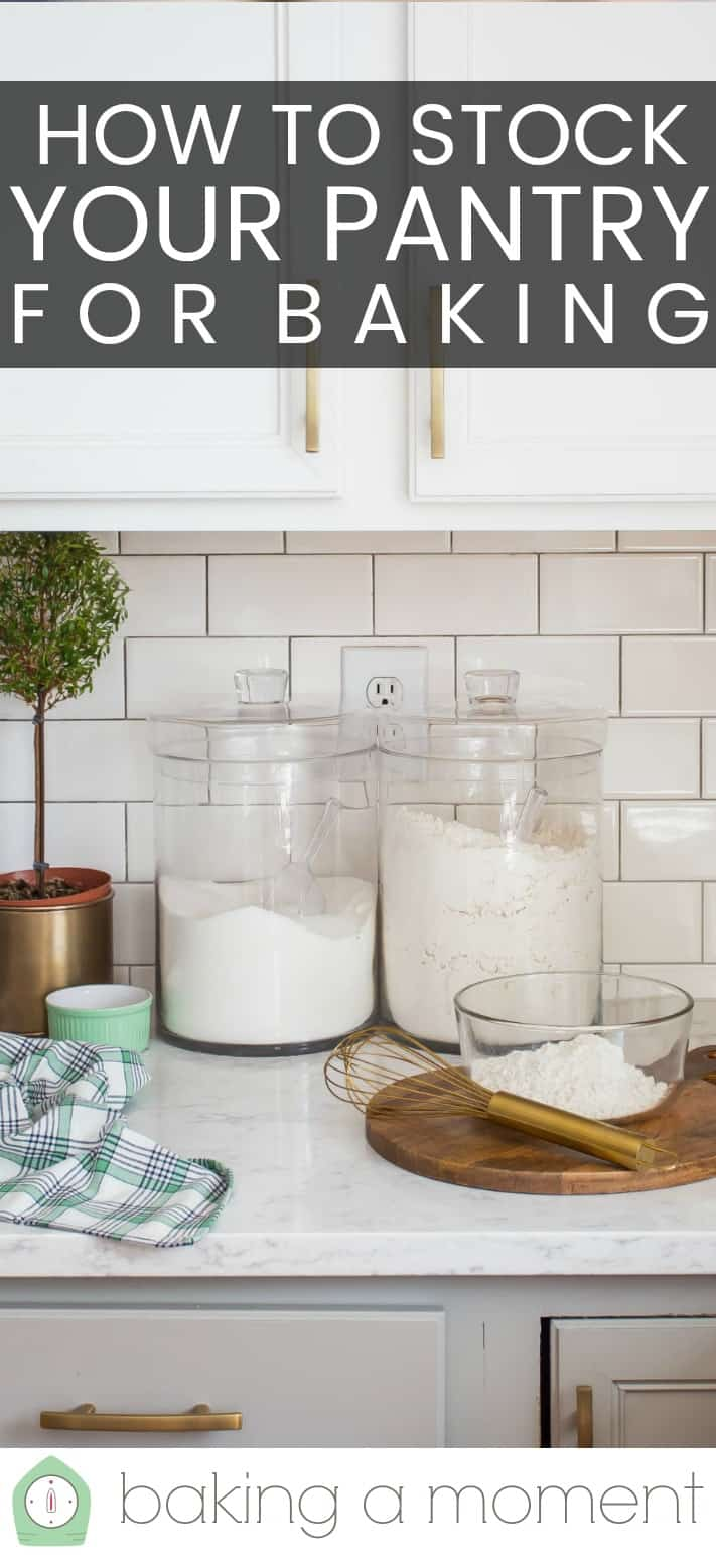 "White kitchen with jars of flour and sugar, and a text overlay above that reads ""How to Stock Your Pantry for Baking."""