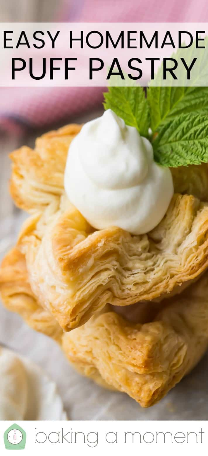 "Close-up image of homemade flaky puff pastry with whipped cream and a text overlay above reading ""Easy Homemade Puff Pastry."""