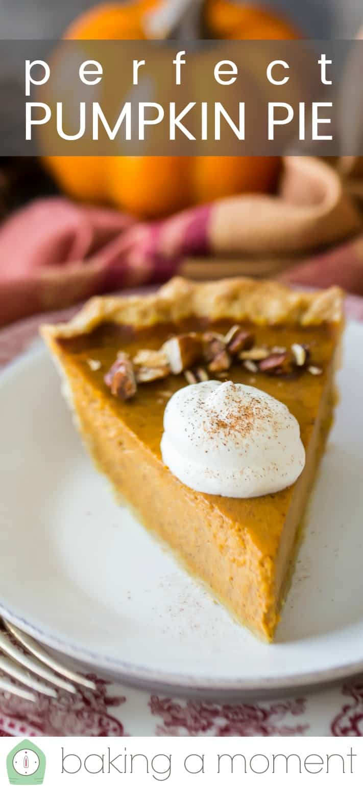 "Close-up image of a slice of pumpkin pie, topped with whipped cream, with a text overlay reading ""Perfect Pumpkin Pie."""