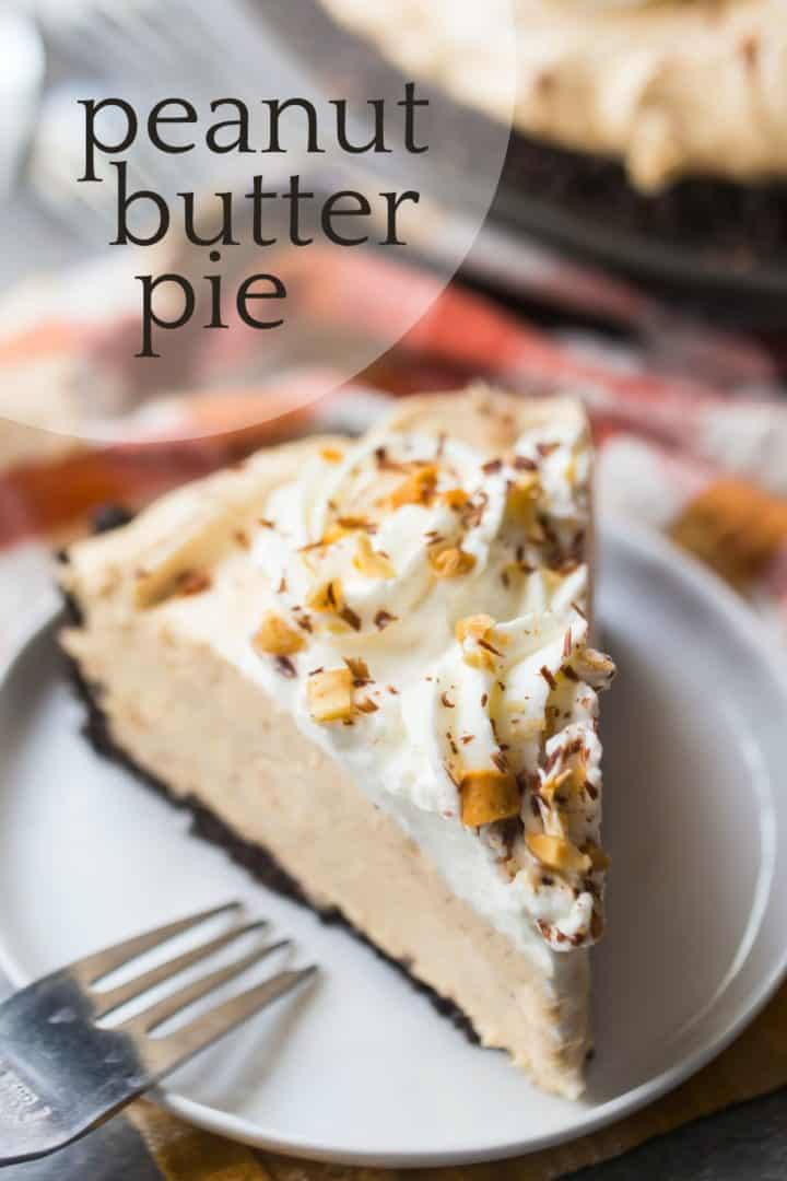 "Close-up image of a slice of peanut butter pie with whipped cream, chopped peanuts, and chocolate shavings, with a text overlay above that reads ""Peanut Butter Pie."""