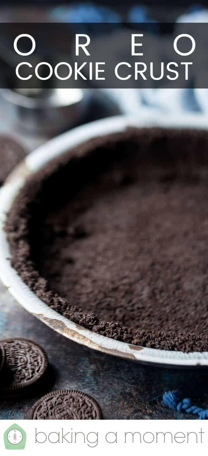 Oreo Pie Crust Easy, No Bake Chocolate Crust Recipe.  Baking a Moment