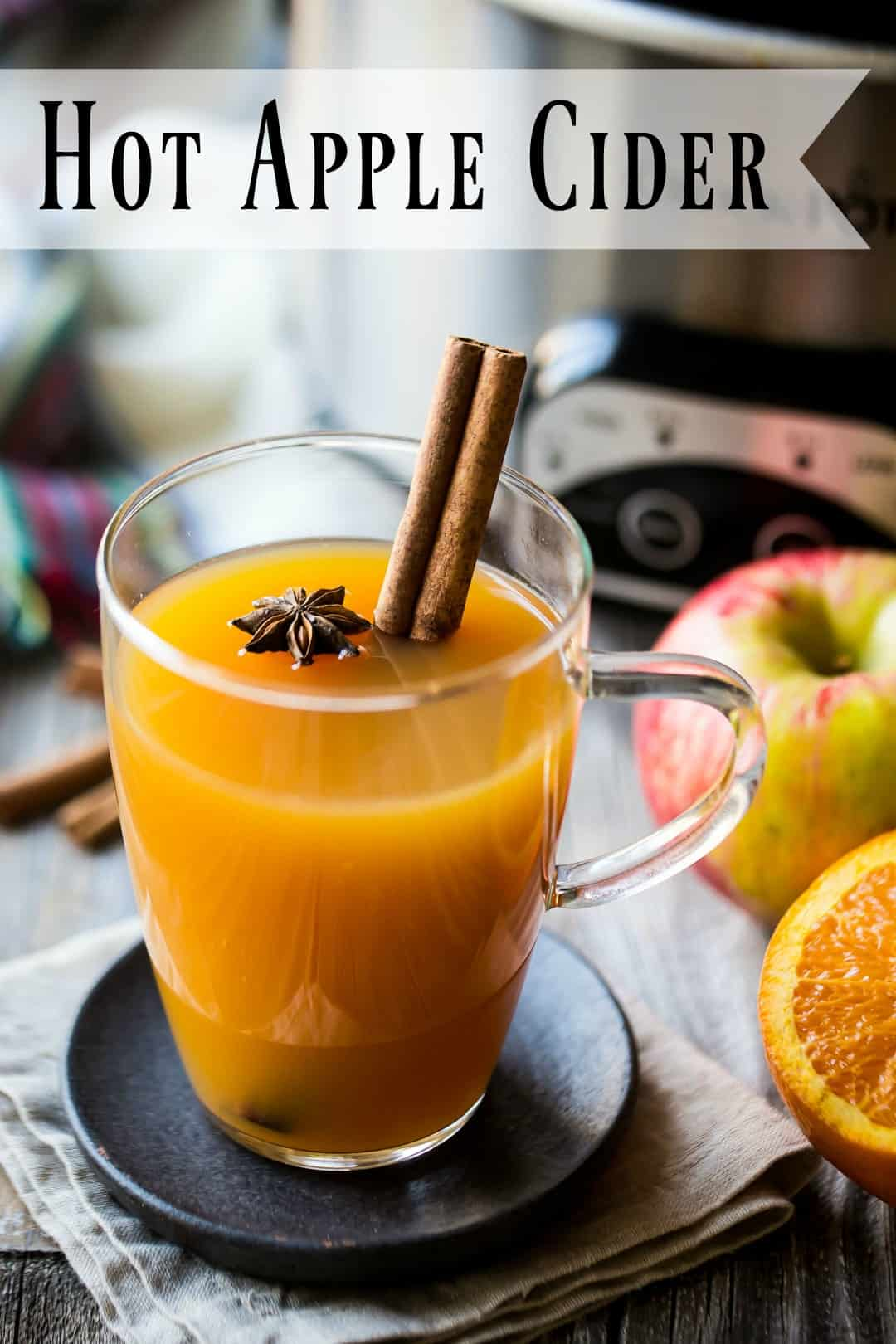Hot Apple Cider Mulled With Citrus Spices Baking A Moment