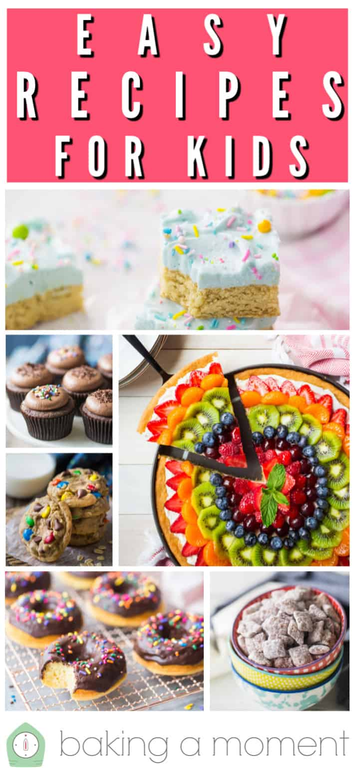"Photo collage showing examples of kid-friendly treats, with a text overlay reading ""Easy Recipes for Kids."""