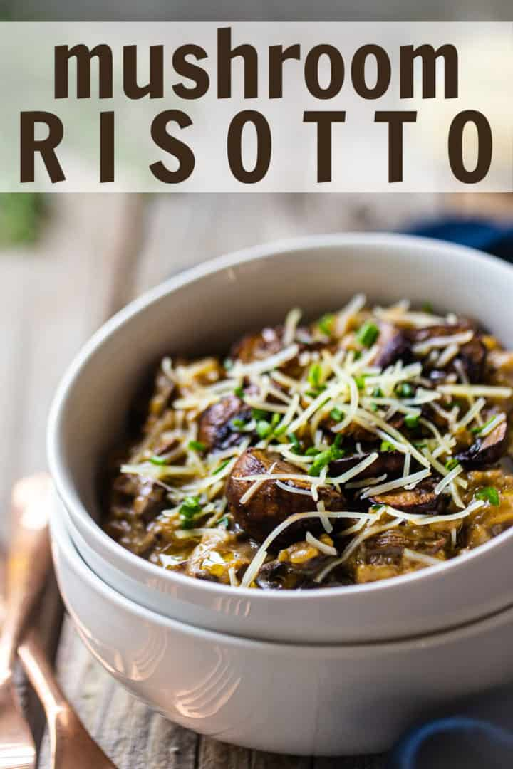 "Mushroom risotto recipe, prepared and served in shallow bowls with parmesan, truffle oil, and fresh herbs, with a text overlay above that reads ""Mushroom Risotto."""