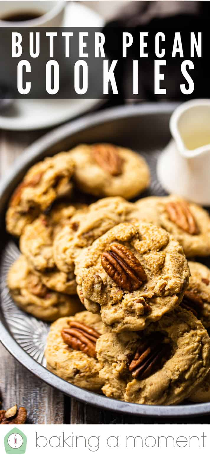 """Butter pecan cookies on a plate with a text overlay that reads """"Butter Pecan Cookies."""""""