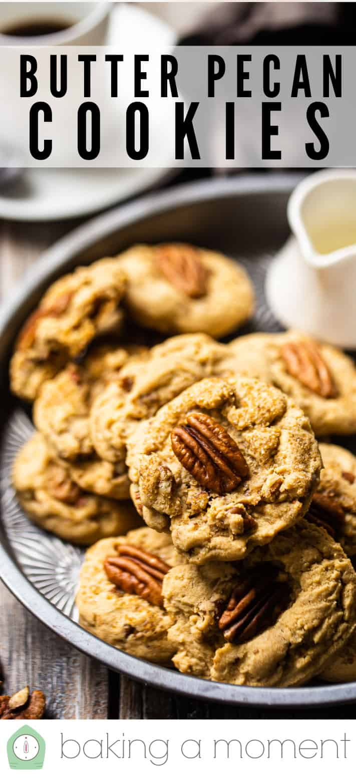 """Brown butter cookies in a pan with a text overlay that reads """"Butter Pecan Cookies."""""""