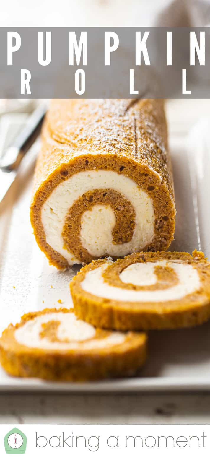 """Close-up image of a pumpkin roll cake with text above reading """"Pumpkin Roll."""""""