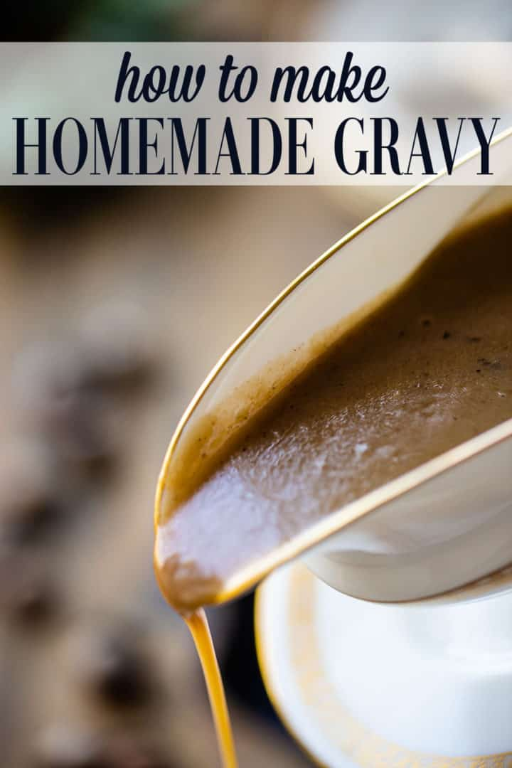 "Pouring homemade gravy from a gravy boat, with a text overlay that reads ""How to Make Homemade Gravy."""
